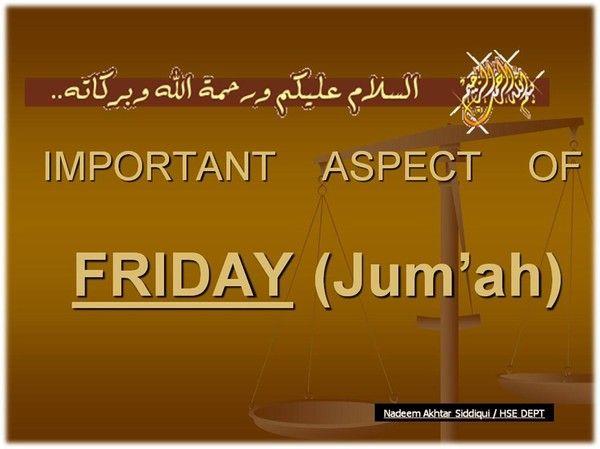 The secrets, Benefits and Virtues of Friday - (Jumm'ah)